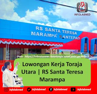 Lowongan Kerja Toraja Utara | RS Santa Teresa Marampa