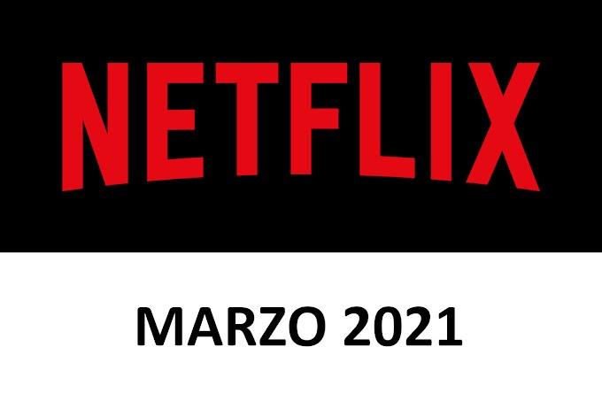 Novedades y Estrenos de Netflix España Marzo 2021