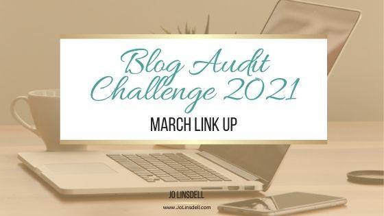 Blog Audit Challenge 2021: March Link Up #BlogAuditChallenge2021