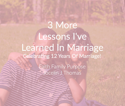 3 More Lessons I've Learned In Marriage