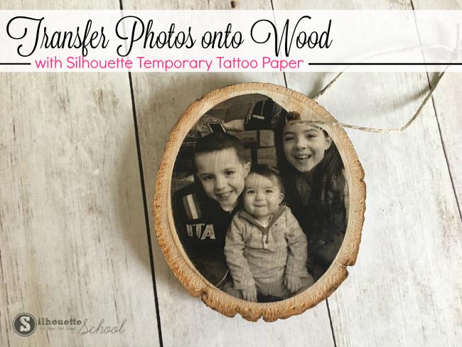 silhouette cameo, silhouette studio, transfer photos to wood, wood slice, silhouette 101