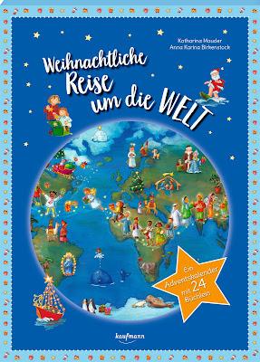 """""""Weihnachtliche Reise um die Welt"""" - Adventskalender aus dem Kaufmann Verlag"""