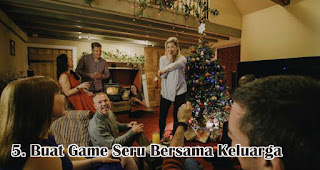 Buat Game Seru Bersama Keluarga merupakan salah satu ide seru rayakan natal dirumah selama pandemi