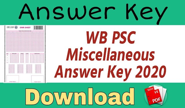 WBPSC Miscellaneous Services Exam Answer Key 2020 Solved Paper - WBPSC Miscellaneous Answer Key 2020