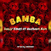 Audio;Dully Sykes ft Haitham Kim-BAMBA|Official Mp3 Audio New Song|DOWNLOAD