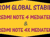 ROM GLOBAL STABLE REDMI NOTE 4/4X MEDIATEK (NIKEL)