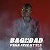Download New Audio : Baghdad – Pana Free Style { Official Audio }