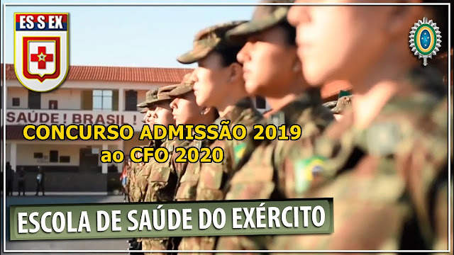 Concurso Escola de Saude do Exercito - 2019 - CFO 2020