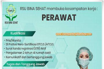 Lowongan Kerja Perawat RS Bina Sehat Bandung
