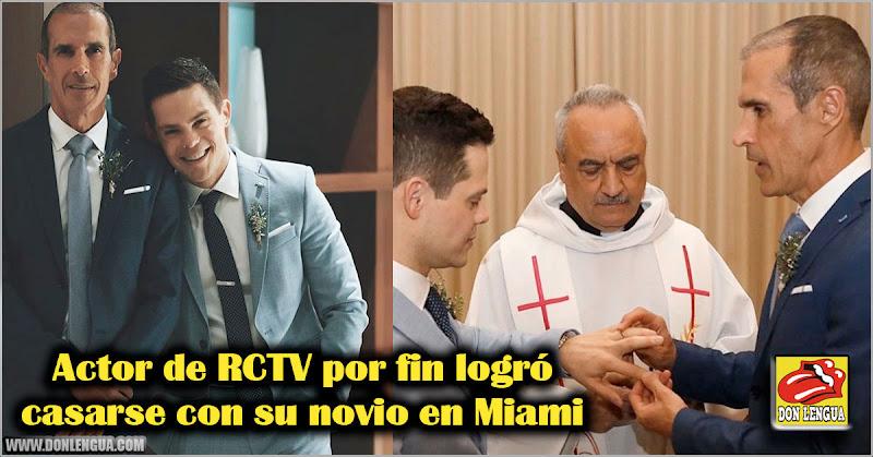 Actor de RCTV por fin logró casarse con su novio en Miami