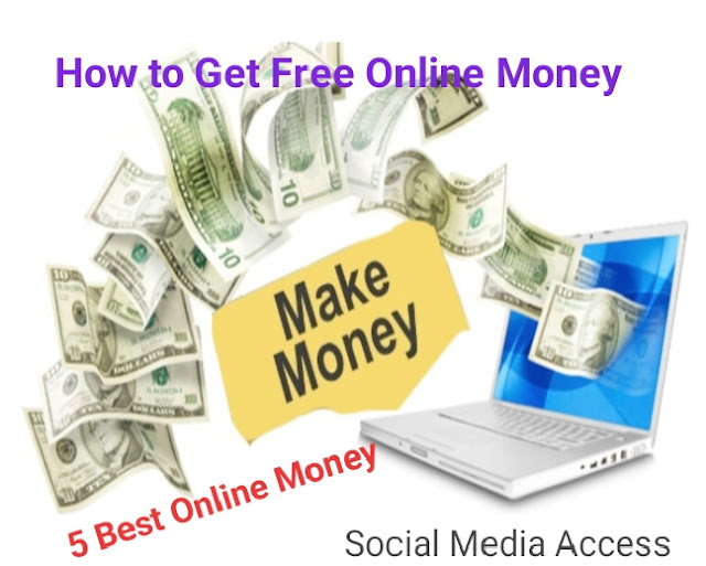 5 Ultimate Ways on How to Get Free Money $1000 Day online.