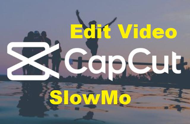 Cara Buat Video Slowmo di Capcut Android Mudah