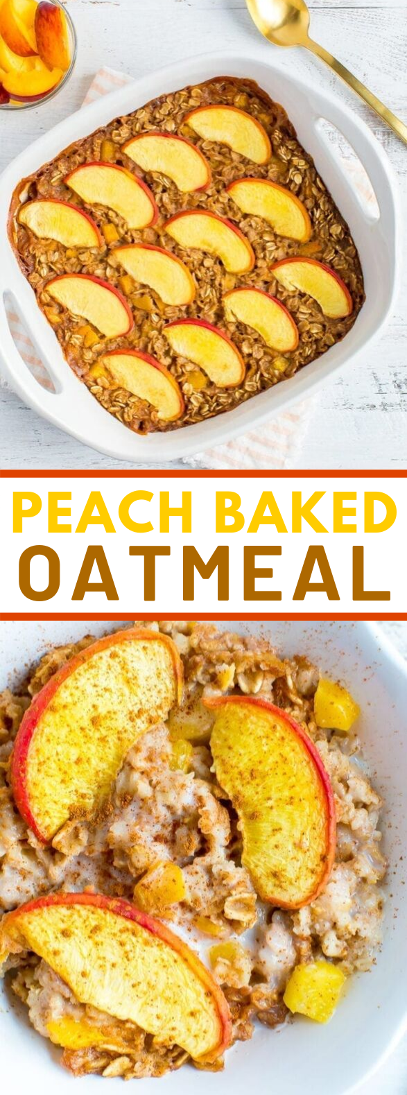 Peach Baked Oatmeal #dietrecipes #healthy
