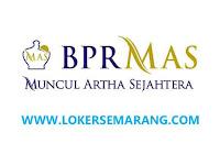 Lowongan Kerja Semarang Staf Administrasi Lulusan D3 di BPR Muncul Artha Sejahtera