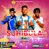 Best Gally Ft Game Bwoy & Ojay - Suhibula Remix [Prod By Gallybeatz]