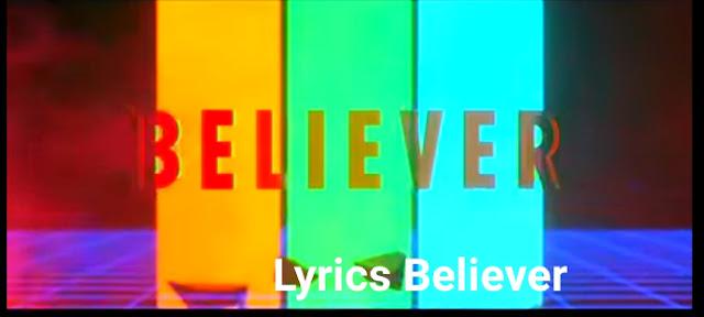 Lyrics Believer