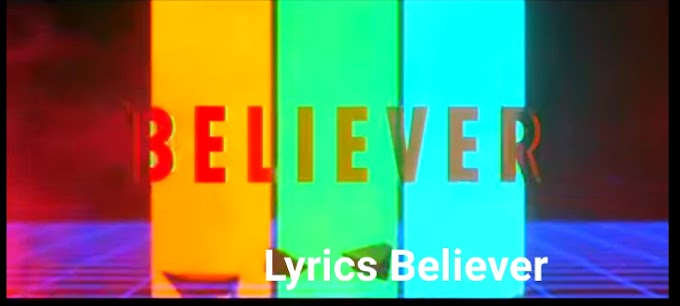 Lyrics Believer