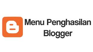 Menu Penghasilan Blogger