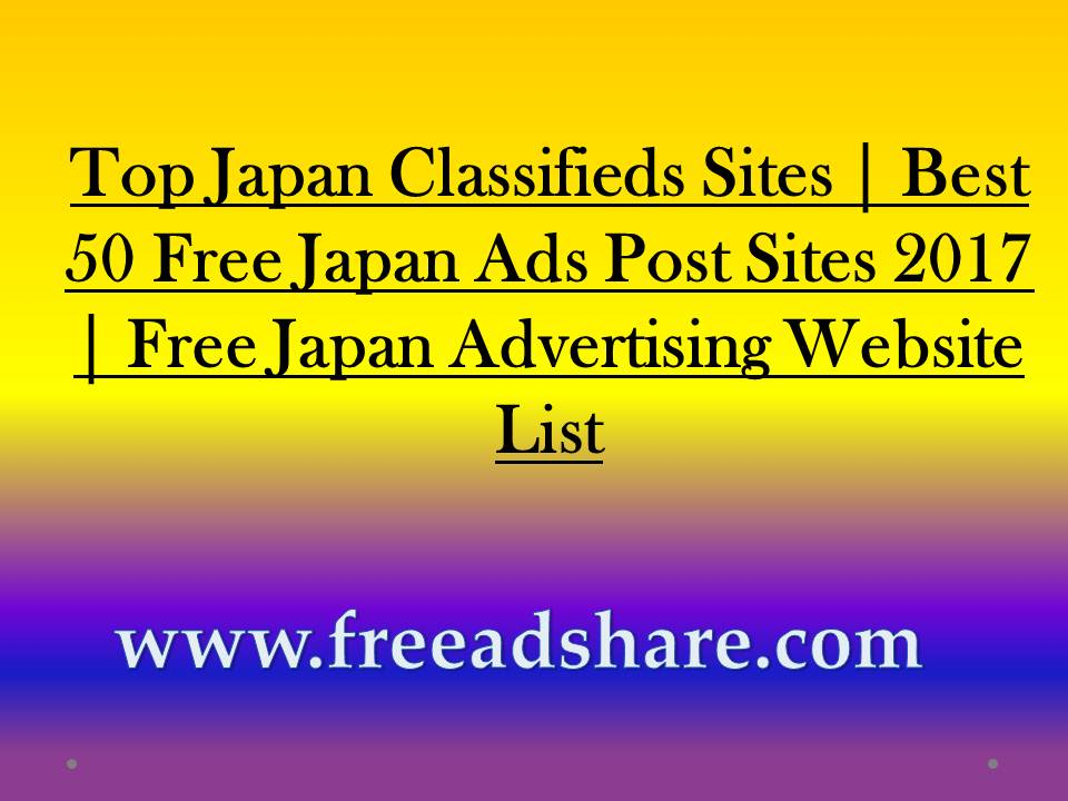 Post free classified ads in japan