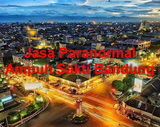 Jasa Paranormal Ampuh Sakti Bandung
