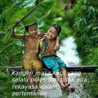 Kata Kata Masa Kecil Hujan Hujanan