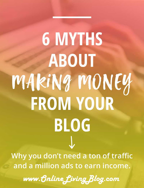 6 Myths About Making Money From Your Blog