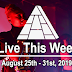 Live This Week: August 25th - August 31st, 2019