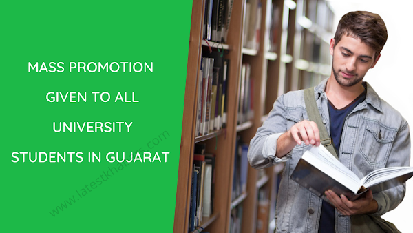 Mass promotion given to All University Students in Gujarat