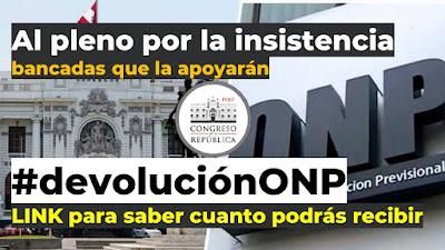 #devoluvionONP bancadas que van por insistencia LINK para saber cuanto podrás recibir