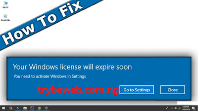 LICENSE ERROR ON WINDOWS PC TRYBEWEB METHOD FIX