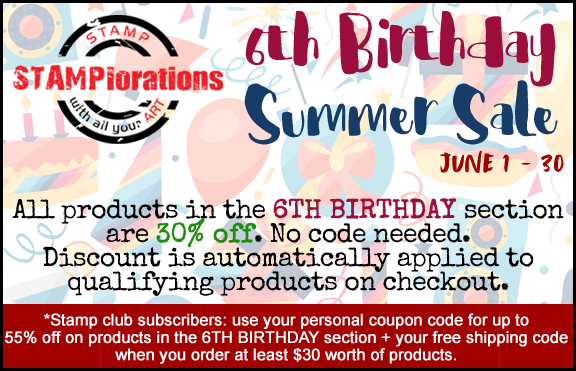 STAMPlorations 6th Birthday Summer Sale