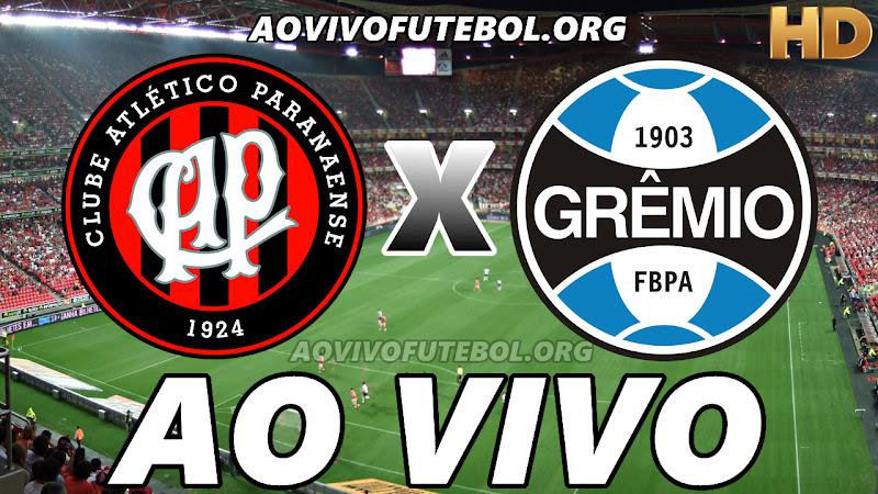 Assistir Atlético Paranaense x Grêmio Ao Vivo HD