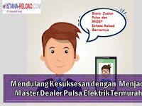 Mendulang Kesuksesan dengan  Menjadi Master Dealer Pulsa Elektrik Termurah