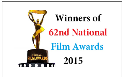 List of Winners of 62nd National Film Awards 2015