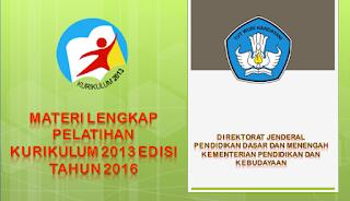 Materi Diklat Kurikulum 2013 Tingkat SD, SMP, SMA Hasil Revisi Tahun 2016