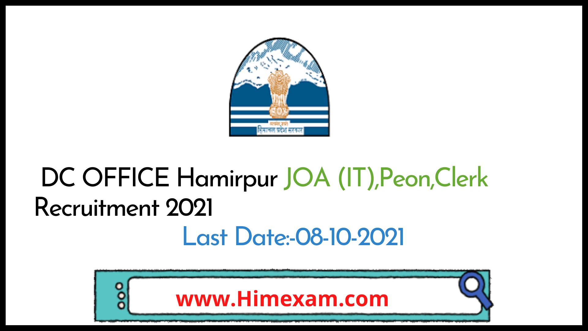 DC OFFICE Hamirpur JOA (IT),Peon,Clerk Recruitment 2021