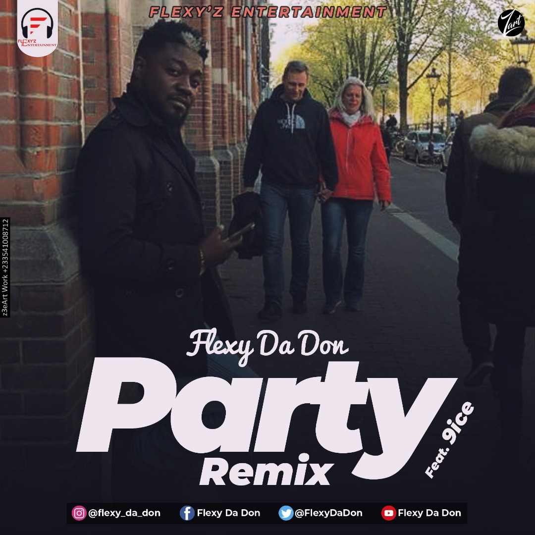 Flexy Da Don – Party Remix ft. 9ice