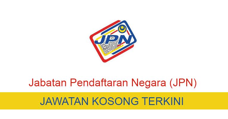 Kekosongan Terkini di Jabatan Pendaftaran Negara (JPN)