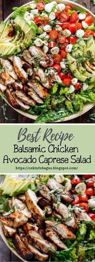 Balsamic Chicken Avocado Caprese Salad #vegan #recipevegetarian