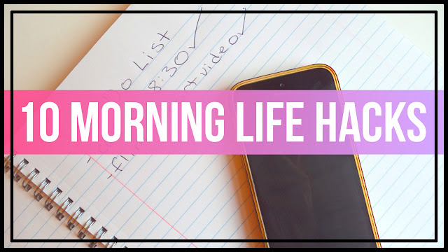 10 Morning Life Hacks & DIY's Tips To Avoid Being Late for School or Work