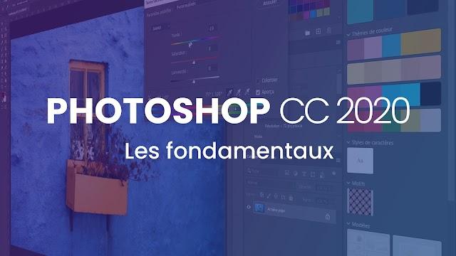 Apprendre Photoshop CC 2020 - Les fondamentaux