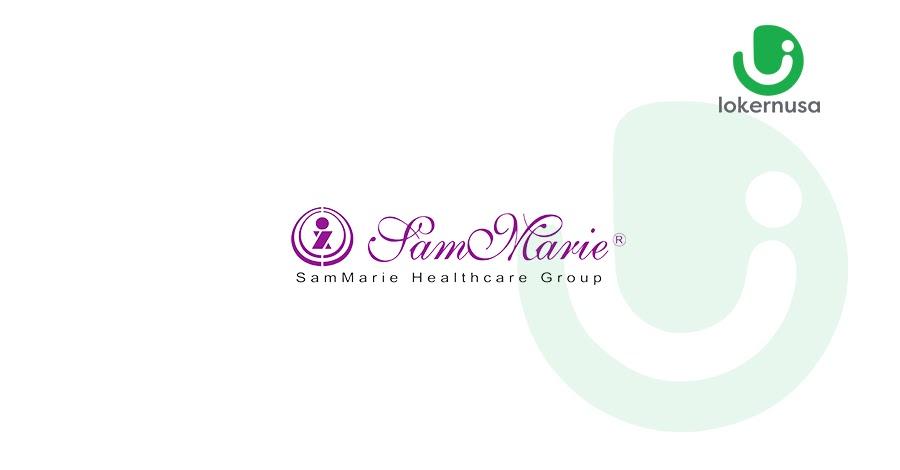 Lowongan Kerja SamMarie Healthcare Group
