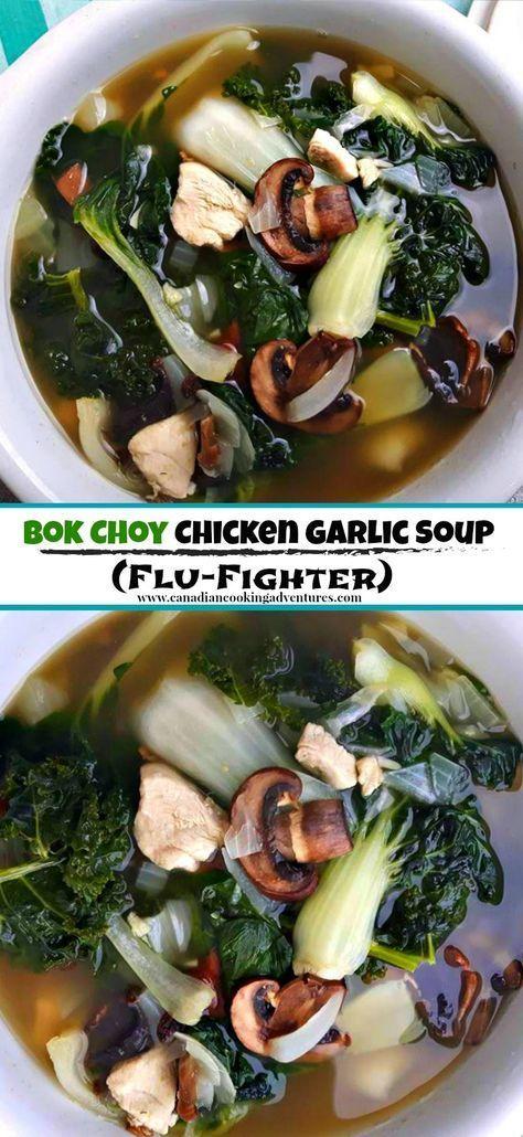 Bok Choy Chicken Garlic (Flu-Fighter) Soup