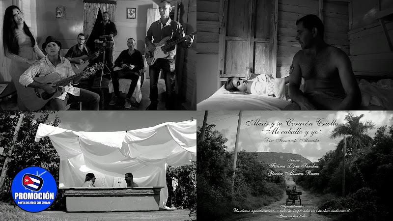 Alexis y su Corazón Criollo - Mi Caballo y Yo - Videoclip - Dir: Fernando Almeida. Portal Del Vídeo Clip Cubano. Música cubana. Punto cubano. Cuba.