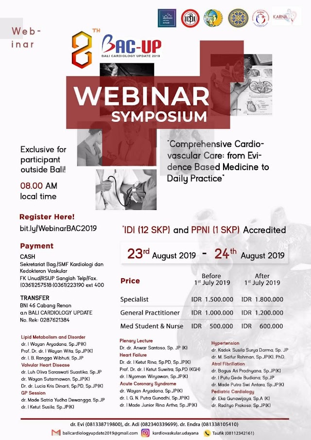 "Webinar Bali Cardiology Update 2019 ""Comprehensive Cardiovascular Care: from Evidence Based Medicine to Daily Practice"" 23-24 Agustus 2019"