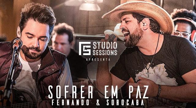Fernando e Sorocaba – Sofrer em paz