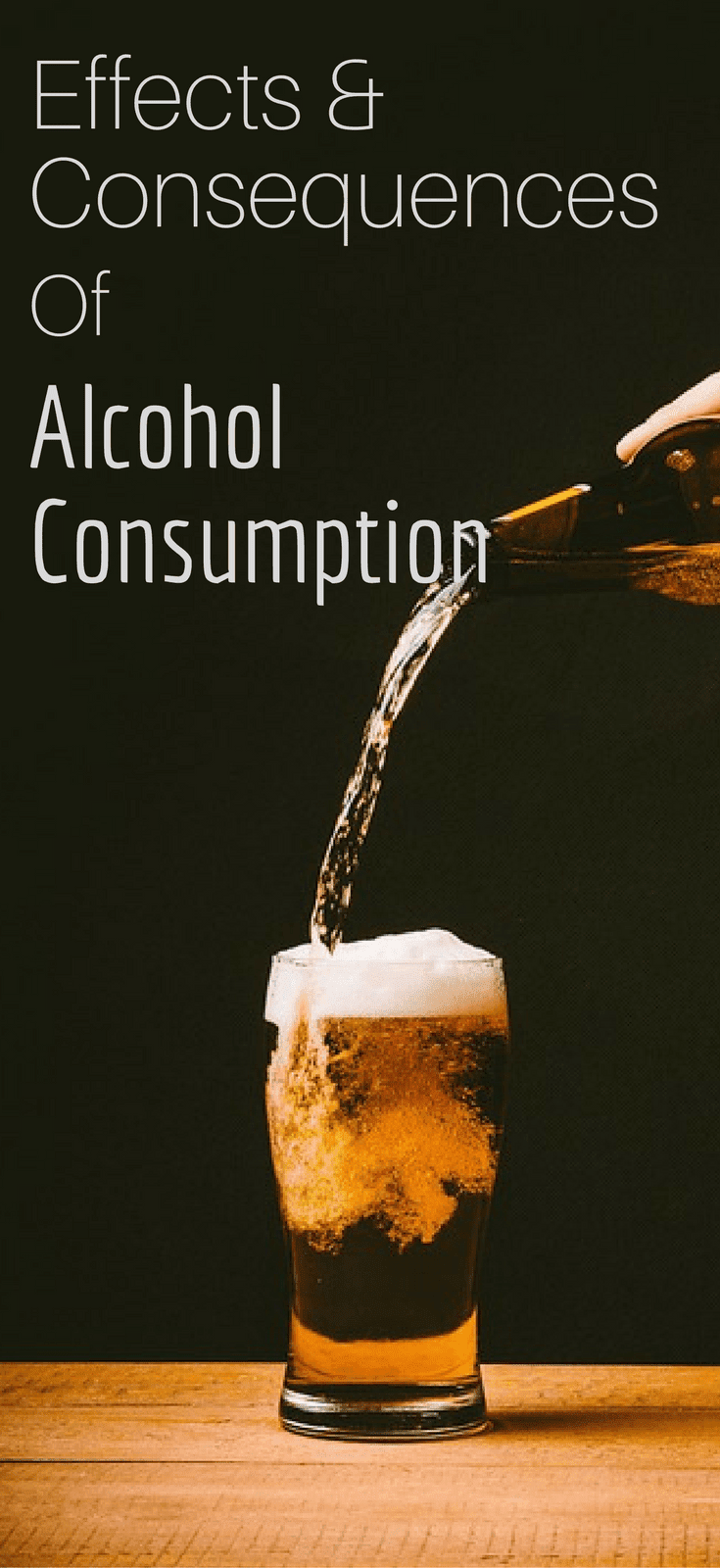 Effects And Consequences Of Alcohol Consumption