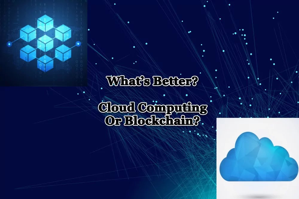 Cloud computing vs Blockchain