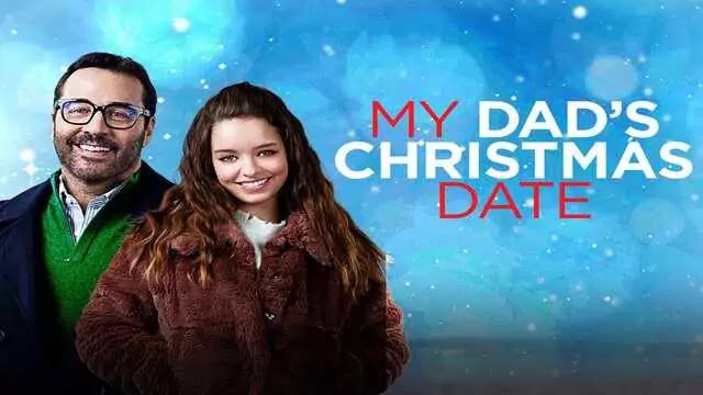 My Dad's Christmas Date Full Movie Watch Download Online Free