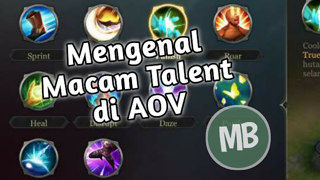 Mengenal Macam-macam Talent di Garena AOV - MasBasyir